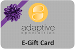 E-Gift Card from Adaptive Specialties for every occasion.