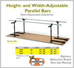 "Hausmann Models 1390, 1391 and 1392 feature parallel bars width adjusts from 15"" to 28"" and height from 29"" to 42"" in lengths of 10', 7', or 12'."